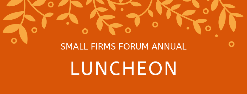 Small Firms Forum: Year End Holiday Lunch Celebration