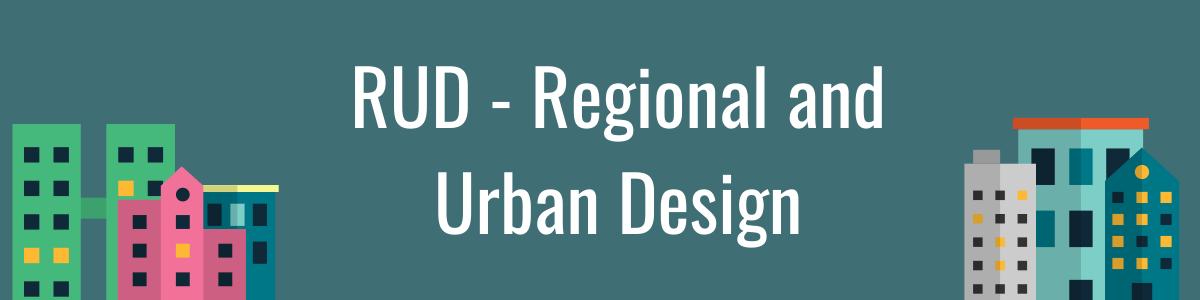 RUD - Regional & Urban Design Forum