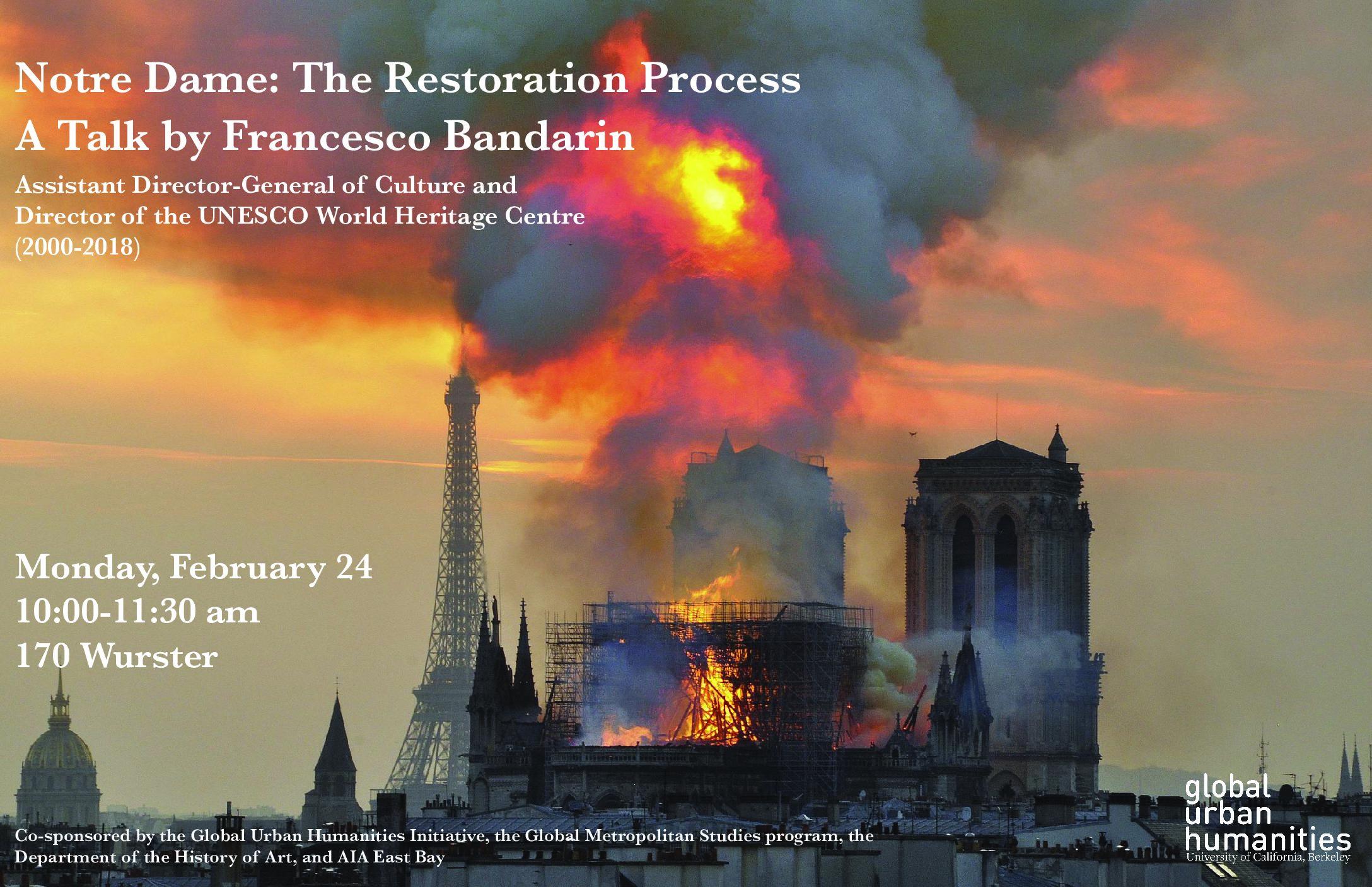 Notre Dame: The Restoration Process a Talk by Francesco Bandarin